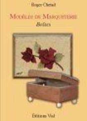 Modèles de marqueterie ; boîtes et tableaux - Intérieur - Format classique