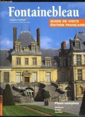 Fontainebleau guide de visite (francais) - Couverture - Format classique