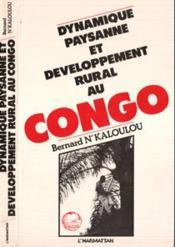 Dynamique Paysanne Et Developpement Rural..Congo - Couverture - Format classique