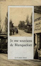 Je Me Souviens De Blanquefort - Couverture - Format classique