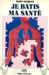 Je Batis Ma Sante - Couverture - Format classique