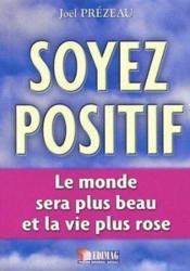Soyez Positif - Couverture - Format classique