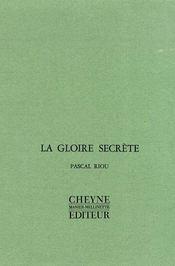 La Gloire Secrete - Intérieur - Format classique