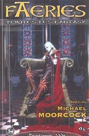 Faeries 14 Special Michael Moorcock - Intérieur - Format classique