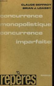 La Portee De La Theorie De La Concurrence Monopolistique - Couverture - Format classique