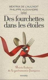 telecharger Des fourchettes dans les etoiles livre PDF/ePUB en ligne gratuit
