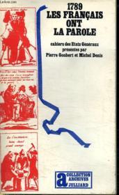 1789 Les Francais Ont La Parole. - Couverture - Format classique