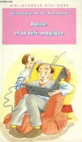 Basile Et La Tele Magique - Couverture - Format classique