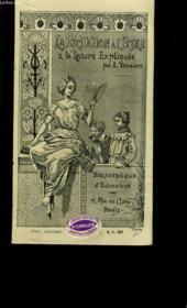 La Recitation A L'Ecole Et La Lecture Expliquee. Cours Moyen Et Superieur. - Couverture - Format classique
