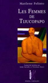 Les Femmes Du Tijucopado - Couverture - Format classique