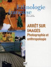REVUE D'ETHNOLOGIE FRANCAISE N.1 ; arrêt sur images ; photographie et anthropologie (édition 2007) - Intérieur - Format classique