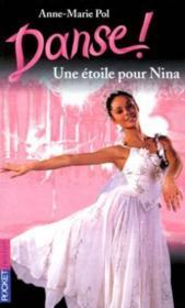 Danse ! T.10 ; une étoile pour Nina - Couverture - Format classique