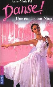 Danse ! T.10 ; une étoile pour Nina - Intérieur - Format classique