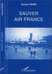 Sauver Air France - Couverture - Format classique
