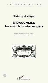 Didascalies : Les Mots De La Mise Enscene - Intérieur - Format classique