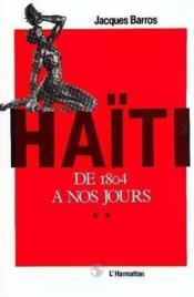 Haiti : De 1804 A Nos Jourstome 2 - Couverture - Format classique