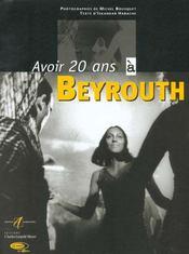 Avoir 20 Ans A Beyrouth - Intérieur - Format classique