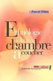 Ethnologie De La Chambre A Coucher - Intérieur - Format classique