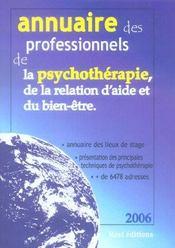 Annuaire 2006 Des Professionnels De La Psychotherapie, De La Relation D'Aide Et Du Bien-Etre - Intérieur - Format classique
