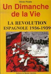 Un dimanche de la vie ; la révolution espagnole 1936-1939 - Intérieur - Format classique