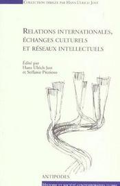 Relations Internationales Echanges Culturels Et Reseaux Intellectuels - Intérieur - Format classique