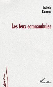 Les Feux Somnambules - Intérieur - Format classique
