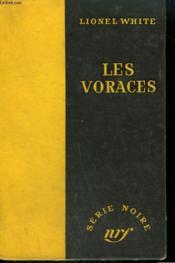 Les Voraces. ( Seven Hungry Men !) Collection : Serie Noire Sans Jaquette N° 286 - Couverture - Format classique