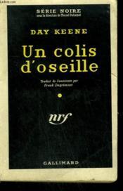 Un Colis D'Oseille. ( Too Hot To Handle ). Collection : Serie Noire N° 507 - Couverture - Format classique