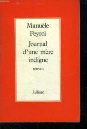 Journal D Une Mere Indigne. - Couverture - Format classique