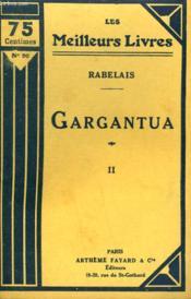 Gargantua. Tome 2. Collection : Les Meilleurs Livres N° 90. - Couverture - Format classique