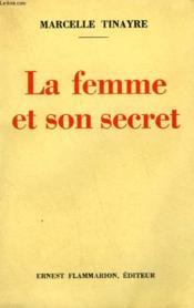 La Femme Et Son Secret. - Couverture - Format classique