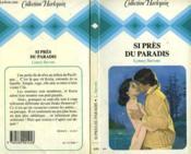 Si Pres Du Paradis - Closestplace To Heaven - Couverture - Format classique