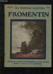 Les Peintres Illustres N° 32. Fromentin. - Couverture - Format classique