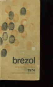 Brezol. Annuaire Des Collectivites : Restaurants Sociaux. 1974. - Couverture - Format classique
