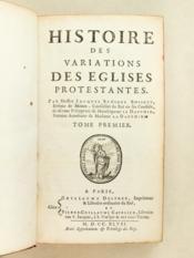Histoire des Variations des Eglises protestantes. Tome Premier - Couverture - Format classique