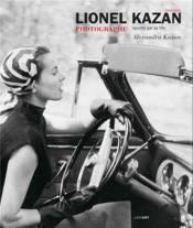 Lionel Kazan photographe raconté par sa fille - Couverture - Format classique