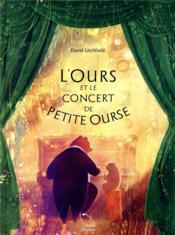 L'ours et le concert de petite ourse - Couverture - Format classique