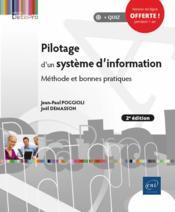 Pilotage d'un système d'information ; méthode et bonnes pratiques (2e édition) - Couverture - Format classique