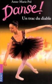 Danse, tome 11 : Un trac du diable - Couverture - Format classique