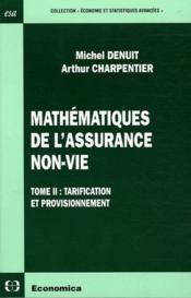 Mathematiques de l'assurance non-vie t.ii - Couverture - Format classique