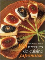 100 recettes de cuisine japonaise - Couverture - Format classique