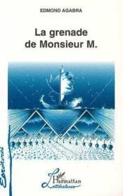 La grenade de Monsieur M. - Couverture - Format classique