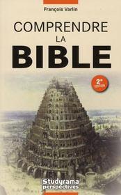 Comprendre la bible (2e édition) - Intérieur - Format classique