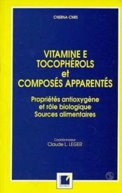 Vitamines Tocopherols Composes Appenrentes - Couverture - Format classique