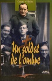 Soldat De L'Ombre (Un) - Couverture - Format classique