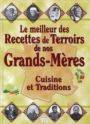 Le meilleur des recettes de terroirs de nos grands-mères - Intérieur - Format classique