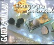 Bourgogne gourmande - Couverture - Format classique