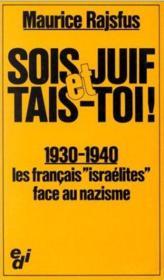 Sois juif et tais-toi ! 1939-1940 - Couverture - Format classique