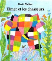 Elmer Et Les Chasseurs - Intérieur - Format classique