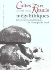 Cultes Et Rituels Megalithiques - Couverture - Format classique